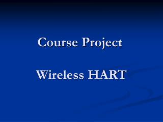 Course Project  Wireless HART
