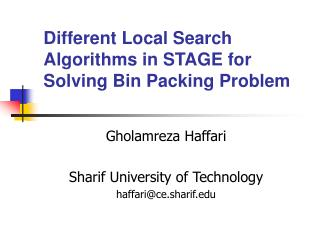 Different Local Search Algorithms in STAGE for Solving Bin Packing Problem