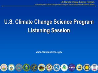 U.S. Climate Change Science Program Listening Session