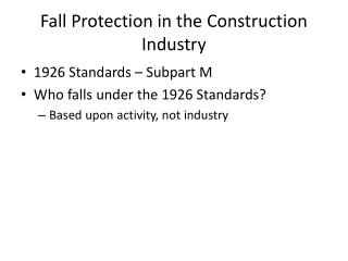 Fall Protection in the Construction Industry