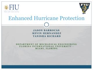 Enhanced Hurricane Protection