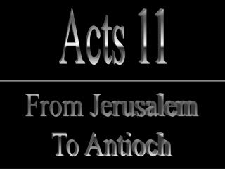 From Jerusalem To Antioch