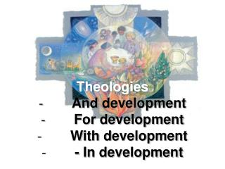 Theologies And development For development With development - In development
