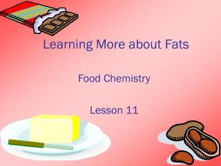 Learning More about Fats