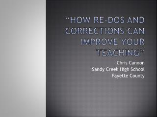 """How Re-Dos and Corrections Can Improve Your Teaching"""
