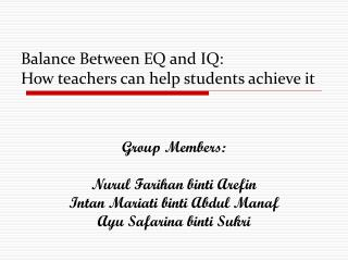 Balance Between EQ and IQ:  How teachers can help students achieve it
