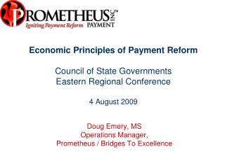 Economic Principles of Payment Reform   Council of State Governments Eastern Regional Conference  4 August 2009