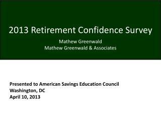 2013 Retirement Confidence Survey