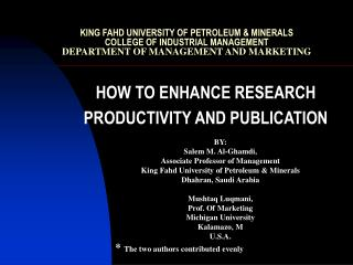 KING FAHD UNIVERSITY OF PETROLEUM  MINERALS COLLEGE OF INDUSTRIAL MANAGEMENT DEPARTMENT OF MANAGEMENT AND MARKETING