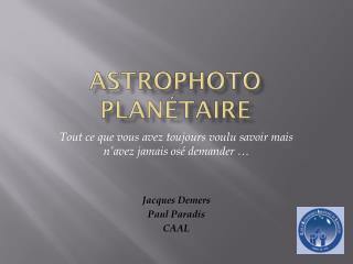 Astrophoto  planétaire