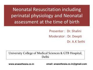 Presenter :  Dr.  Shalini Moderator : Dr.  Deepti                           Dr. A.K  Sethi