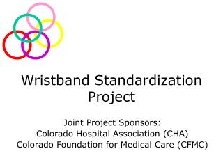 Wristband Standardization Project