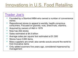 Innovations in U.S. Food Retailing