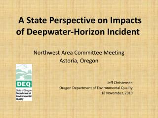 A State Perspective on Impacts of Deepwater-Horizon Incident