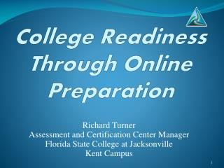 College Readiness Through Online  Preparation