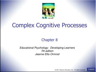 Complex Cognitive Processes     Chapter 8