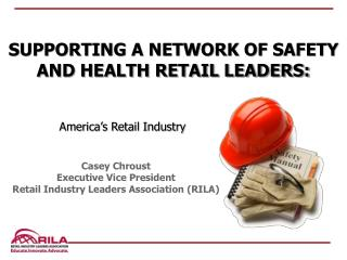 Casey Chroust Executive Vice President Retail Industry Leaders  Association (RILA )