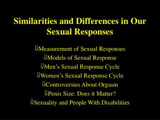 Similarities and Differences in Our Sexual Responses