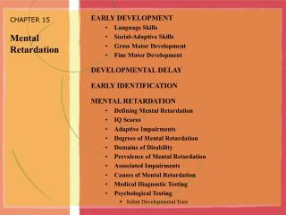CHAPTER 15 Mental Retardation