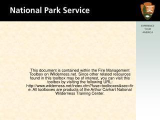 MINIMUM IMPACT SUPPRESSION TACTICS (MIST) Wilderness Fire Resource Advisor Training