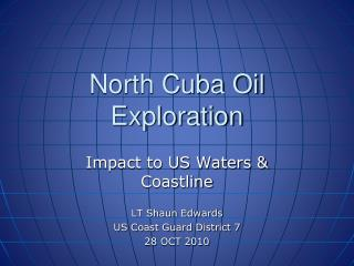 North Cuba Oil Exploration