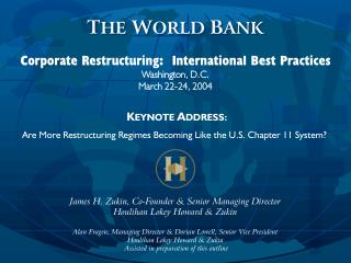 Corporate Restructuring:  International Best Practices Washington, D.C. March 22-24, 2004