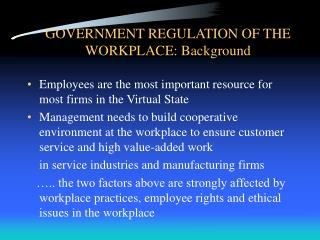 GOVERNMENT REGULATION OF THE WORKPLACE: Background