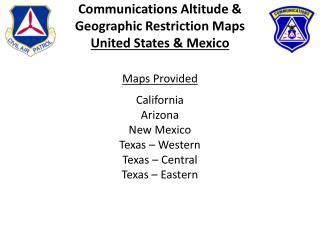 Communications Altitude & Geographic Restriction Maps United States & Mexico