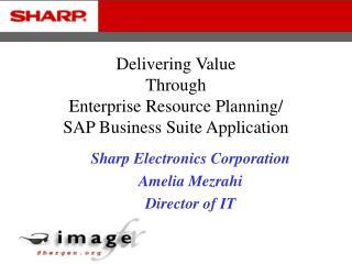 Delivering Value  Through  Enterprise Resource Planning/ SAP Business Suite Application
