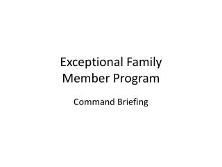 Exceptional Family  Member Program