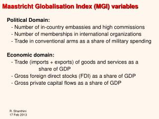 Political Domain:    - Number of in-country embassies and high commissions
