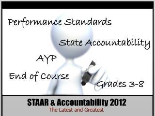 STAAR & Accountability 2012