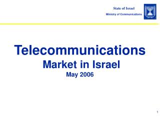 Telecommunications  Market in Israel May 2006