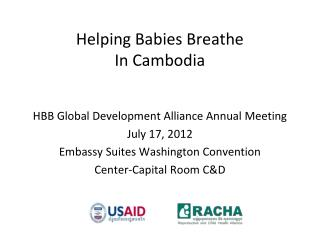 Helping Babies Breathe  In Cambodia