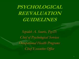 PSYCHOLOGICAL REEVALUATION GUIDELINES