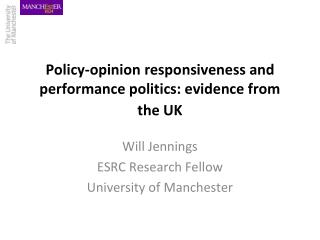 Policy-opinion responsiveness and performance politics: evidence from the UK