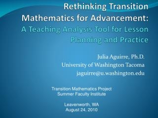 Julia Aguirre, Ph.D. University of Washington Tacoma jaguirre@u.washington