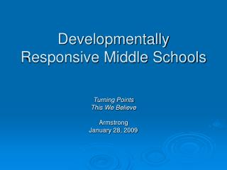Developmentally Responsive Middle Schools