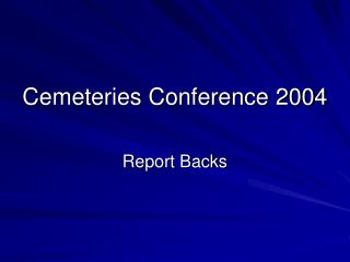 Cemeteries Conference 2004