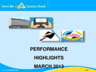PERFORMANCE HIGHLIGHTS MARCH 2013