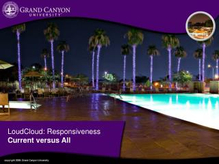 LoudCloud : Responsiveness Current versus All