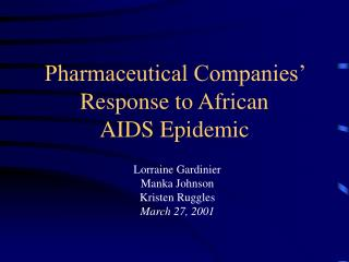 Pharmaceutical Companies' Response to African  AIDS Epidemic
