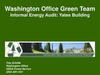 Washington Office Green Team Informal Energy Audit: Yates Building