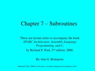 Chapter 7 – Subroutines
