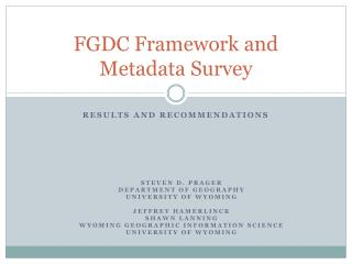 FGDC Framework and Metadata Survey