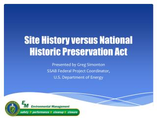Site History versus National Historic Preservation Act
