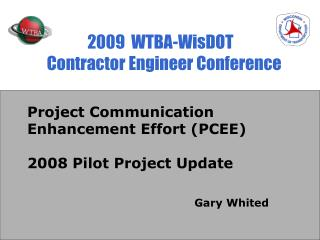 2009  WTBA-WisDOT  Contractor Engineer Conference