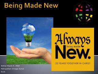 Being Made New