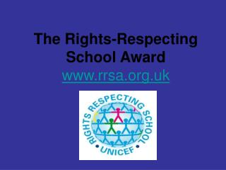 The Rights-Respecting School Award rrsa.uk
