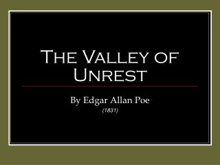 The Valley of Unrest